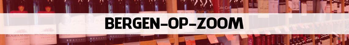 wijn bestellen en bezorgen Bergen op Zoom