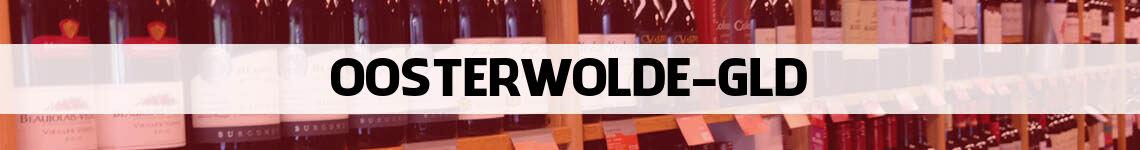 wijn bestellen en bezorgen Oosterwolde Gld