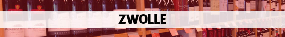 wijn bestellen en bezorgen Zwolle
